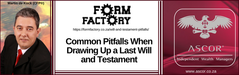 Will and Testament pitfalls forumfacktory 15june2017