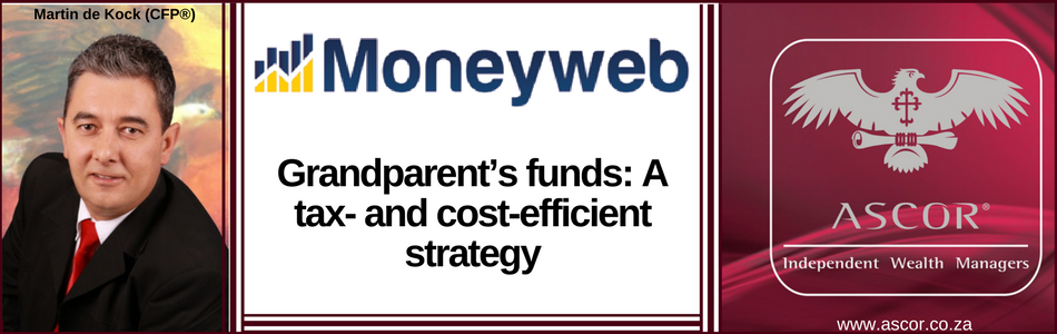 Martin de Kock Grandpartents fund Moneyweb 15082017