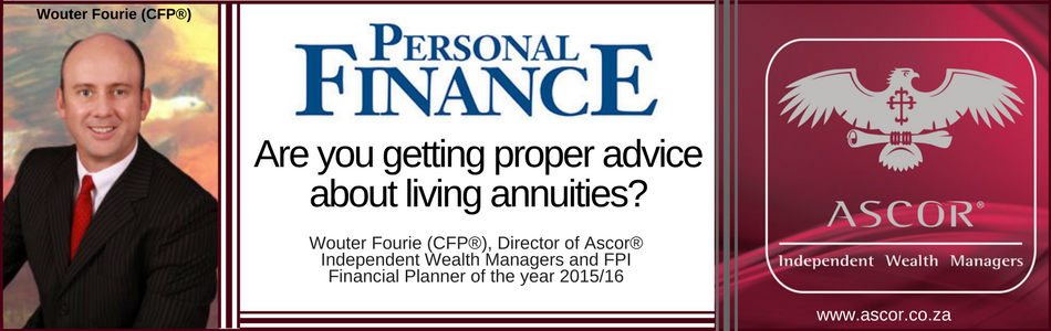 Wouter Fourie 1Aug2017 Are you getting proper advice about living annuities