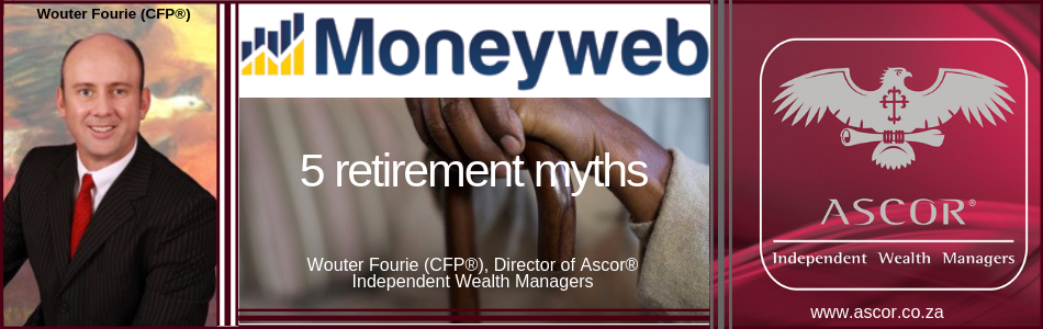 Wouter 5 retirement myths 092018 moneyweb
