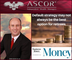 Wouter business times Default strategy may not always be the best option for retirees 14042019