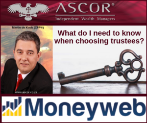Martin What do I need to know when choosing trustees_082019 moneyweb