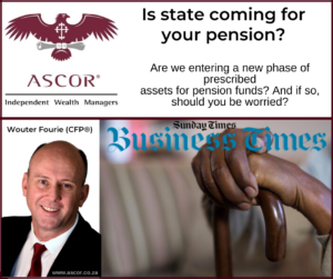 Wouter Fourie Sunday times Is state coming for your pension 15Mrt2020