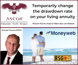 Wouter Fourie temporarily change the drawdown rate on your living annuity 30042020