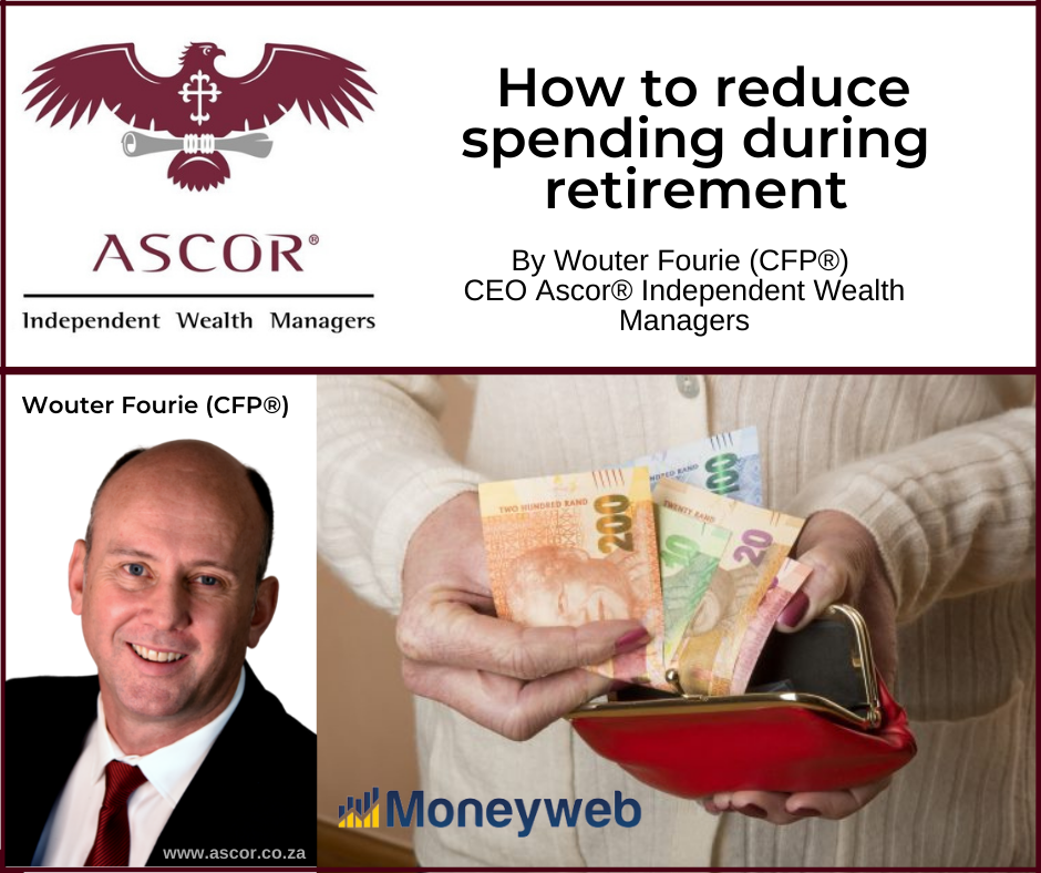 Wouter Fourie Retiring How to reduce spending during retirement 13july2021