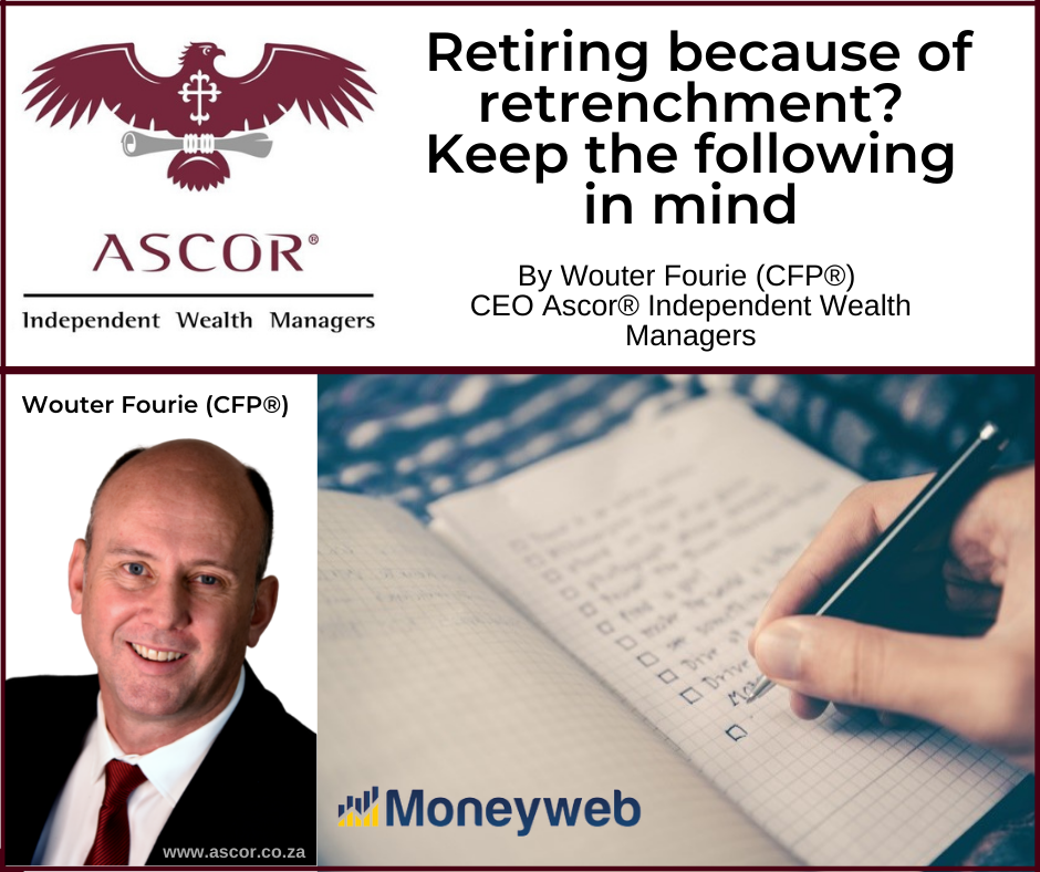 Wouter Fourie Retiring because of retrenchment keep the following in mind 7july2021