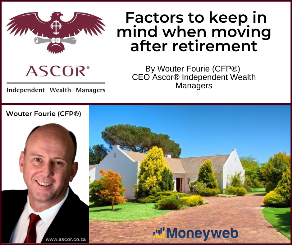 Wouter Fourie Factors to keep in mind when moving after retirement 2aug2021