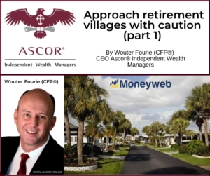 Wouter Fourie Approach retirement villages with caution part 1