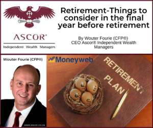Wouter FourieRetirement Things to consider in the final year before retirement 20 Aug2021